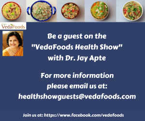 Be a Guest on The VedaFoods Health Show